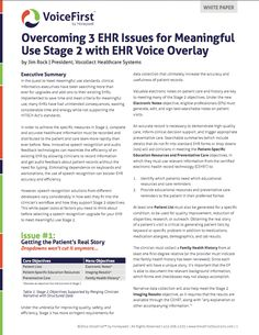 Overcoming 3 EHR Issues for Meaningful Use Stage 2 with #EHR Voice Overlay - http://www.voicefirstsolutions.com/resources/whitepapers/meaningful-use/ #MU #MeaningfulUse