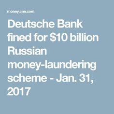 Deutsche Bank fined for $10 billion Russian money-laundering scheme - Jan. 31, 2017