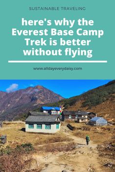 Most hikers fly to Lukla. But the Everest Base Camp trekking without flying is much more fun! China Travel, India Travel, Travel Nepal, Travel Guides, Travel Tips, Travel Around The World, Around The Worlds, Everest Base Camp Trek, Sustainable Tourism