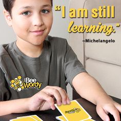 You should never stop learning.  #LearnMore #EveryDay #BeeWordy