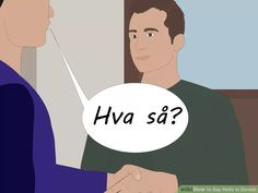 Image titled Say Hello in Danish Step 4 How To Say Hello, Danish People, Danish Words, Image Title, Language, Sayings, Lyrics, Language Arts, Quotations