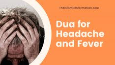 Best Dua for Headache and Fever – Instant Cure of Headache and Fever Severe Headache, Tension Headache, Migraine Pain, Quran Quotes, Islamic Quotes, Islamic Information, The Cure, Beauty Care, Ramadan