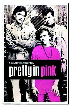 Yes...I enjoyed the brat pack films..Pretty In Pink. Need I say more?