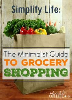 Want to save time and money on grocery shopping? Simplify your life with the Minimalist Guide to Grocery Shopping including an actual grocery list so you can see exactly how to do it yourself!