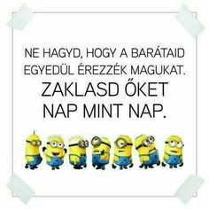 Bff Quotes, Funny Quotes, Funny Memes, Stupid Memes, Sarcasm, Minions, Quotations, Haha, Funny Pictures