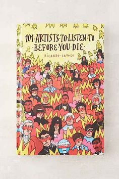 101 artists to listen to before you die || ricardo cavolo