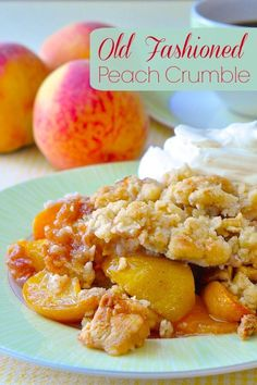 Old Fashioned Peach Crumble dessert couldn't be simpler easier or tastier than this fresh peach crumble with a buttery oatmeal crumble topping. The post Peach Crumble appeared first on Dessert Park. Fruit Recipes, Dessert Recipes, Cooking Recipes, Recipies, Dessert Blog, Fruit Dessert, Breakfast Recipes, Fresh Peach Recipes, Sweet Recipes