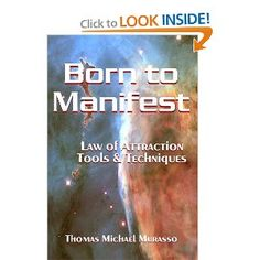 Born to Manifest, Law of Attraction Tools and Techniques