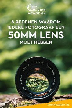 Must have: de 50 mm lens. Ik ben ervan overtuigd dat iedere fotograaf een l