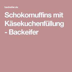 Schokomuffins mit Käsekuchenfüllung - Backeifer