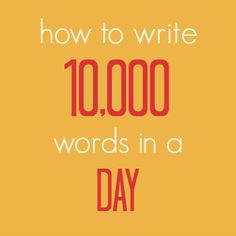 Writing 10,000 words of your novel's first draft in a single day is a challenging and fun endeavour for fiction writers. To increase your chances of success and make the whole process easier, here are four steps to creating a plan for your 10k day.