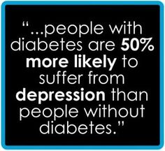diabetes and depression.... Also applies to parents who watch their kid suffer and are always exhausted...