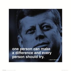 """One person can make a difference, and every person should try."" - John F. Kennedy #quote"