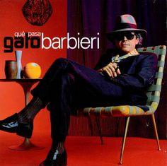 """Gato Barbieri's 1997 release """"Que Pasa"""""""
