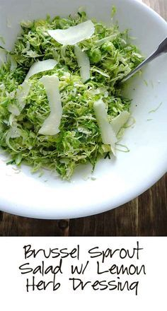 Brussel Sprout Salad with Lemon Herb Dressing