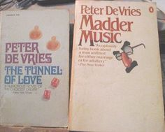 Peter DeVries humor 2Fer: Madder Music 1977 and Tunnel of Love, 1978 paperbacks