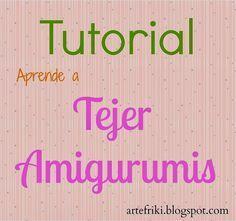 Tutorial para Aprender a Tejer Amigurumis