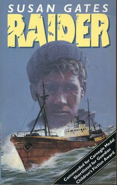 """1995 """"Raider"""" published by Oxford University Press (novel for teenagers, Commended for Carnegie medal and shortlisted for The Guardian Children's Book Award)"""