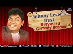 Best Comedy Scenes   Bollywood Comedy Jukebox by comedian Jonny Lever....enjoy!!!!