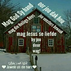 Night Quotes, Good Morning Quotes, Jesus Christ Quotes, Afrikaanse Quotes, Good Night Greetings, Goeie Nag, Goeie More, Cabin, God