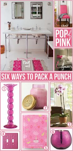 Add a pop of our brand color pink throughout the house