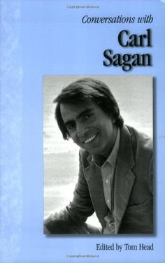 Carl Sagan on Mystery, Why Common Sense Blinds Us to the Universe, and How to Live with the Unknown – Brain Pickings Carl Sagan Cosmos, Love Affair, Atheist, Love Reading, Book Lists, Nonfiction, Mystery, Conversation, Cool Photos