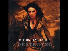 Within Temptation - Destroyed (Full Album) - YouTube