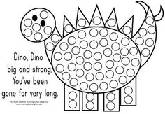 Dinosaur themed Bingo Dauber/ Stickers Coloring Page. Turtle Up... Use Q-tip and paint, Bingo Daubers, Stickers or soft mini Pom Poms to fill in the circles on these bingo dauber art page. Great for fine motor skill practice. :-D And more learning printables for eager kids......