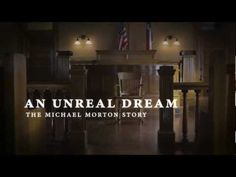 An Unreal Dream: The Michael Morton Story - Trailer Texas Prison, Behind Bars, Innocent Man, Losing Everything, Finding Peace, True Crime, Documentaries, Movie Tv, Netflix