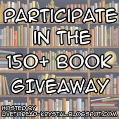 Enter into this giveaway to win 150+ books from your favorite authors!!!!  http://livetoread-krystal.blogspot.co.uk/2013/06/150-book-summer-giveaway-introduction.html