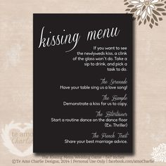 Add more fun to your wedding day with The Kissing Menu. The game is simple; if anyone wants to see the bride and the groom kiss, they must complete