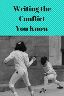 Writing the Conflict You Know