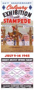Original Calgary Stampede Posters 1945 Modern Posters, Vintage Posters, Horse Gear, Old Signs, Cowgirls, Wild West, Calgary, Rodeo, Cowboys