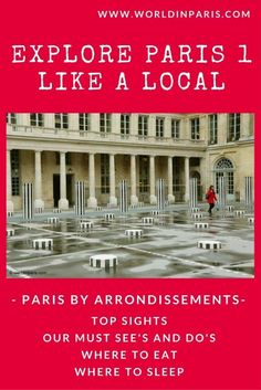 Explore Paris 1 Like a Local. The essence of Paris 1, its Top Sights but also our Must Do's and See's to enjoy Paris Like a Local.