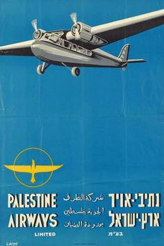 """Palestine Airways Ltd, 1938 (A Jewish company). When """"Palestine"""" meant the British Mandated region of Palestine, and everybody understood it as meaning """"Jewish"""". Poster in English, Arabic and Hebrew."""
