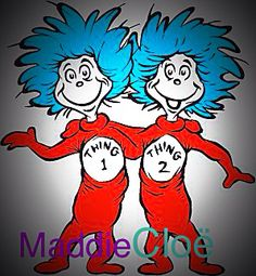 Thing 1 and 2