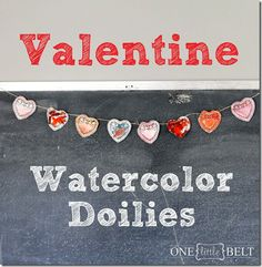 Valentine Watercolor Doilies- ONE little MOMMA