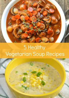 Seeking lightened-up comfort food recipes that align with your healthy eating goals once the weather starts to cool off? These five healthy Vegetarian Soup Recipes are guaranteed to satisfy all of your fall soup cravings.
