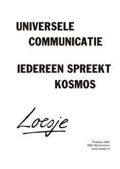 universele communicatie iedereen spreekt kosmos - Loesje