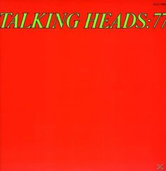 Talking Heads: 77 is the auspicious debut album from what was the most highly touted new wave band to ever emerge from New York's CBGB's scene and it immediatel Music Covers, Album Covers, Lp Vinyl, Vinyl Records, Remain In Light, Speaking In Tongues, Thing 1, The New Wave, Lp Cover