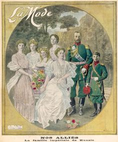 """The cover of """"La Mode"""" magazine, 1914. The caption says """"Our allies: The Imperial Family of Russia."""""""