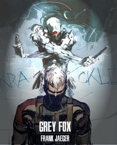 """"""" I figured I would spend some time on Photoshop to make a poster for an amazing artist, Ashley Wood and a pretty awesome character, Grey Fox. Gray Fox Metal Gear, Metal Gear Solid Ps1, Metal Gear Solid Series, Ronin Samurai, Samurai Art, Metal Gear Games, Character Art, Character Design, Metal Gear Rising"""