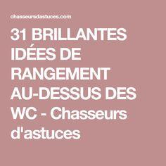 31 BRILLANTES IDÉES DE RANGEMENT AU-DESSUS DES WC - Chasseurs d'astuces