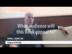 """Dr. Daniel Berry discusses his latest book """"#Surgery of the Hip."""" #orthopedics"""