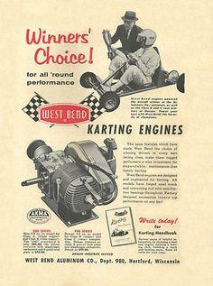 Vintage & Very Rare 1960 West Bend 580 & 700 Winners Choice Go-Kart Engine Ad Vintage Go Karts, Go Kart Engines, Vintage Advertisements, Ads, Go Kart Racing, Diy Go Kart, Trial Bike, West Bend, Bike Kit