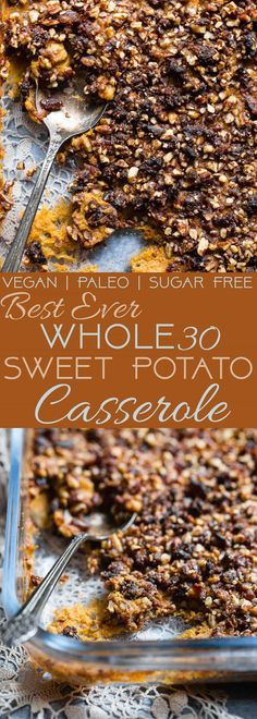 Paleo Easy Healthy Sweet Potato Casserole with Pecan Topping - the best side dish for Thanksgiving! No one will believe it's vegan friendly, whole30 compliant and gluten/grain/dairy/sugar AND egg free! | Foodfaithfitness.com | @FoodFaithFit | Vegan sweet potato casserole. whole30 sweet potato casserole. the best sweet potato casserole. sweet potato casserole recipe. gluten free sweet potato casserole. paleo sweet potato casserole. naturally sweetened sweet potato casserole. vegan side…