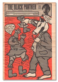 """I just want to be, to be like you boss, like you."" ""Kill Black Panthers. Kill black people."" August 23, 1969.  Artist: Emory Douglas"