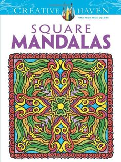 Creative Haven Square Mandalas Coloring Book (Creative Haven Coloring Books) by Alberta Hutchinson http://www.amazon.com/dp/0486490947/ref=cm_sw_r_pi_dp_sY5Bvb0T4DBSN
