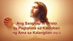 "Ang Salita sa Diyos | ""Ang Sangkap ni Cristo ay Pagtalima sa Kalooban ng... Christian Movies, Christian Music, Praise Songs, My Salvation, Tagalog, Heavenly Father, Carne, Itunes, Youtube"