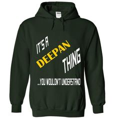 SPECIAL its a DEEPAN thing you wouldnt undetstand 2015  - #geek tshirt #black sweatshirt. BUY-TODAY => https://www.sunfrog.com/Names/SPECIAL-its-a-DEEPAN-thing-you-wouldnt-undetstand-2015-design--29227020-Guys.html?68278